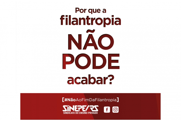SINEPE/RS lança campanha contra o fim da filantropia na educação